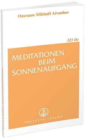 Meditationen beim Sonnenaufgang