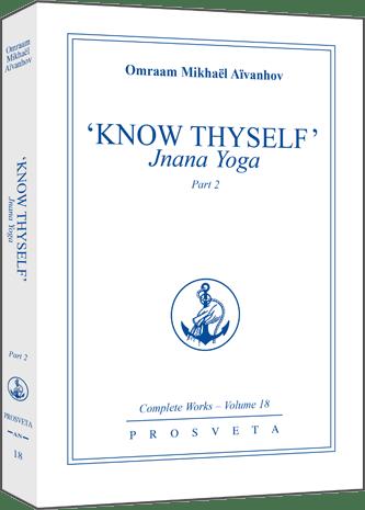 Know Thyself:  Jnana Yoga - Part 2