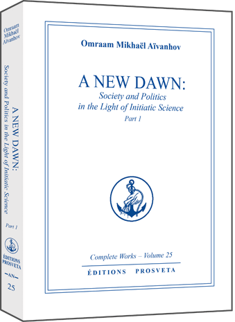 A New Dawn: Society and Politics in the Light of Initiatic Science (1)