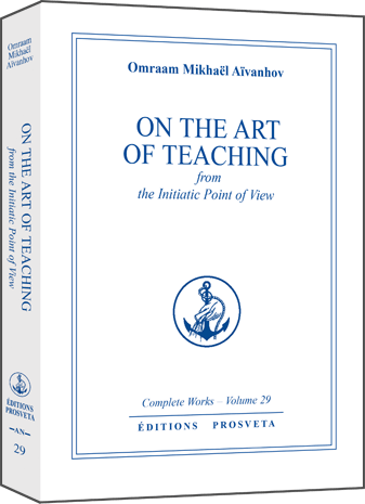 On the Art of Teaching, from the Initiatic Point of View (3)