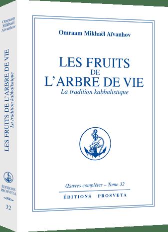Les fruits de l'Arbre de Vie - La Tradition kabbalistique