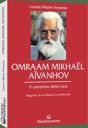 Omraam Mikhaël Aïvanhov - Il cammino della luce