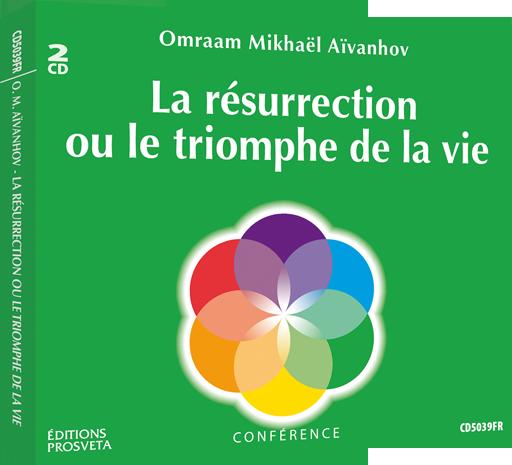 La résurrection ou le triomphe de la vie