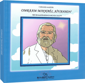 Omraam Mikhaël Aïvanhov biografia illustrata per bambini