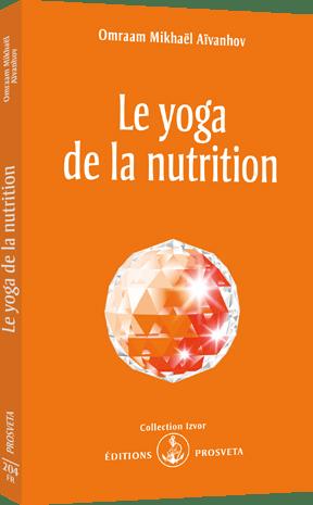 Le yoga de la nutrition