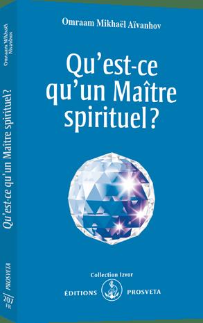 Qu'est ce qu'un Maître spirituel ?